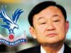 Thaksin Shinawatra Akan Membeli Crystal Palace